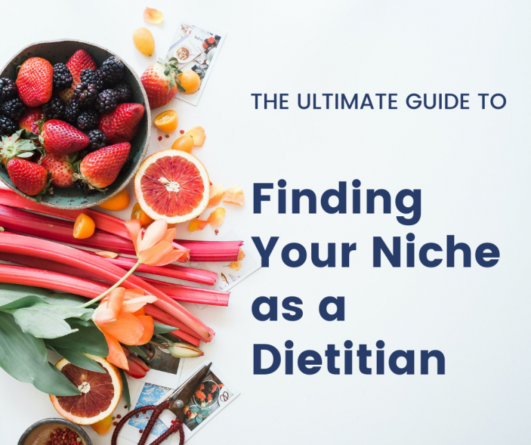 Finding Your Niche as a Dietitian nutritionist